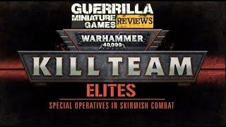 GMG REVIEWS - NEW Warhammer 40k: Kill Team Elites