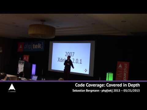 Code Coverage: Covered in Depth — Sebastian Bergman — php[tek] 2015