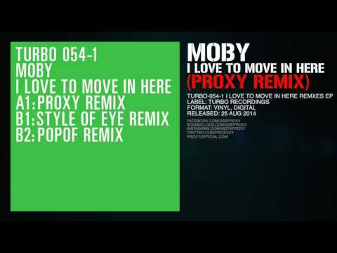 Moby - I Love To Move In Here (Proxy Remix)