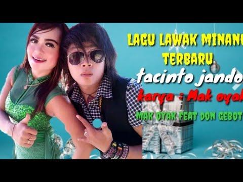 Lagu Minang Terbaru. Di RNB Lawak Pokemon.tacinto Jando. Mak Oyak /gebot.