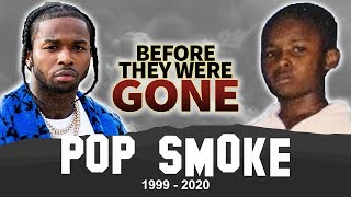 Pop Smoke | Before They Were Gone | RIP Bashar Jackson