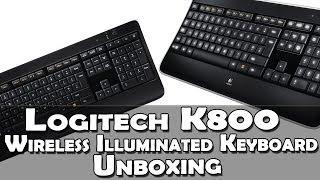 Logitech K800 Wireless Illuminated Keyboard Unboxing