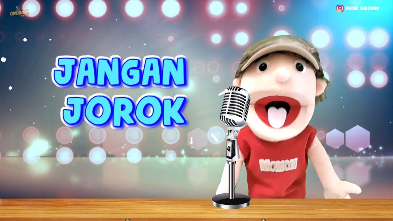Download LAGU JANGAN JOROK I MOMON