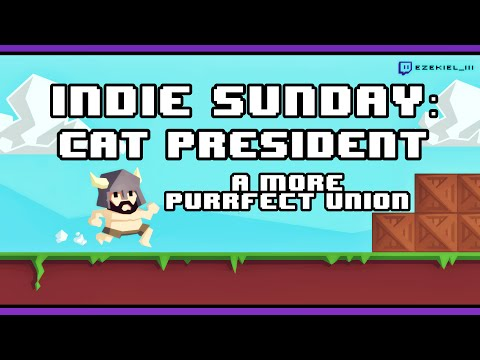Indie Sunday: Cat President ~A More Purrfect Union~