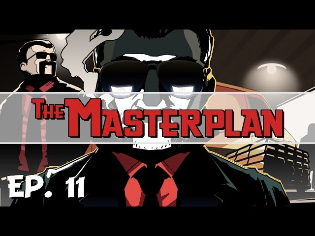 The Masterplan - Ep. 11 - The Final Hiest - Fort Knox! - Lets Play