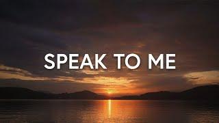 Speak to Me (Lyrics) - Kathryn Scott ft. Martin Smith