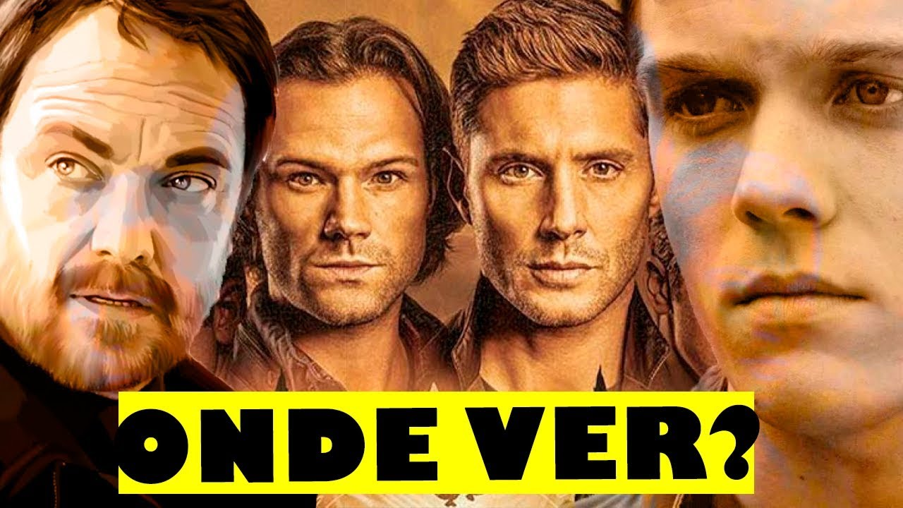 Como Assistir A 15ª Temporada De Supernatural Youtube