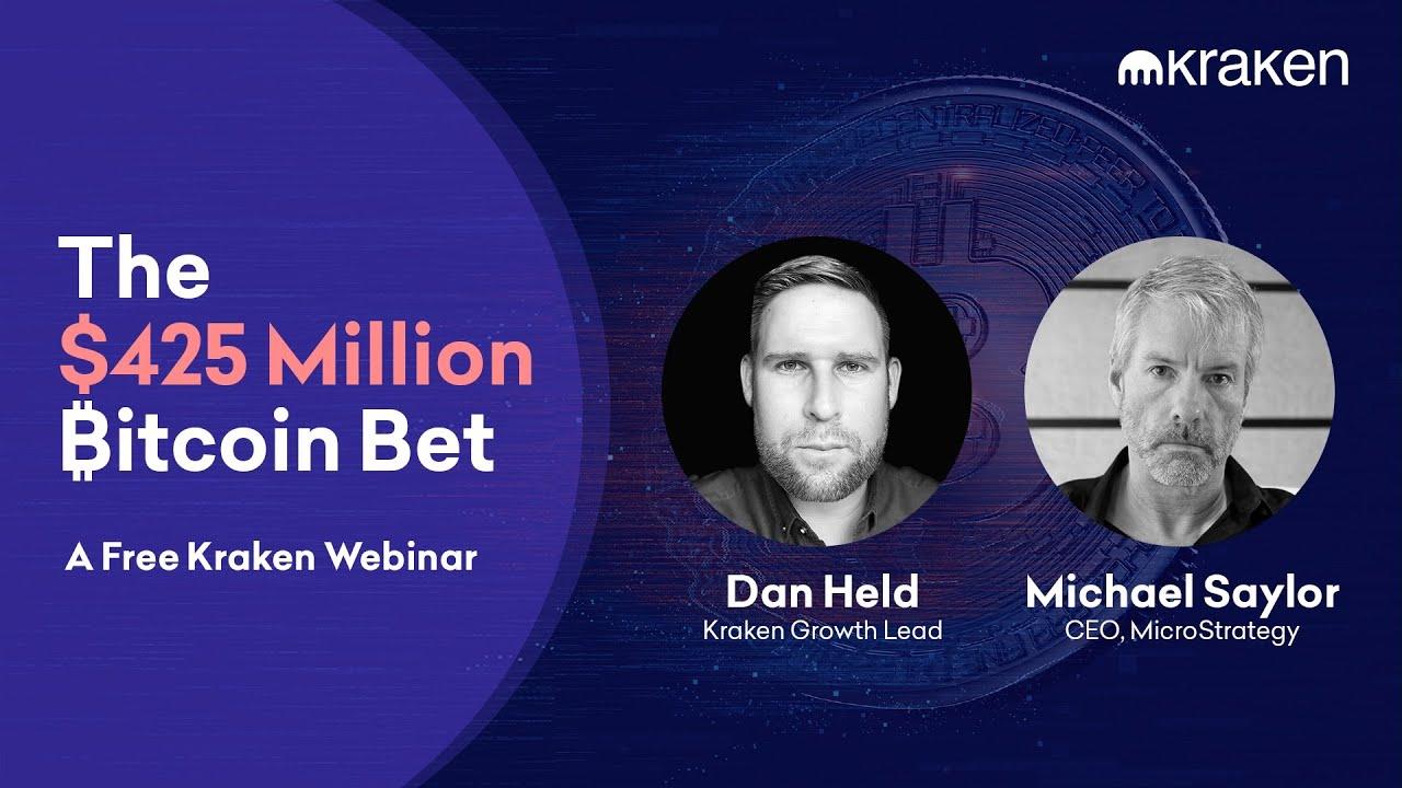 🎬 Kraken Bitcoin Exchange: The $425 Million Bitcoin Bet – Dan Held & Michael Saylor