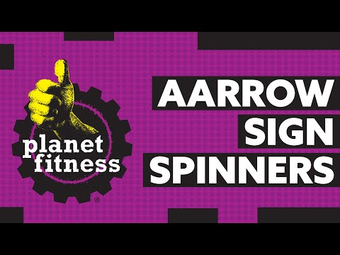 AArrow Sign Spinners - Planet Fitness
