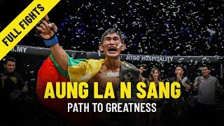 Aung La N Sang's Path To Greatness | ONE Features & Full Fights