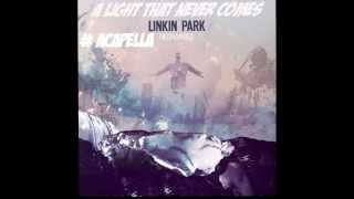 A light that never comes- Linkin Park (Acapella)