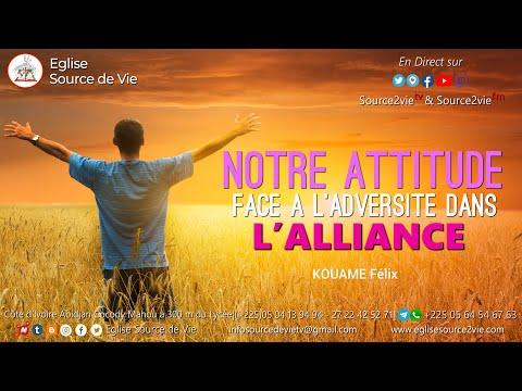 KOUAME Félix | Notre Attitude Face à l'adversité dans l'Alliance