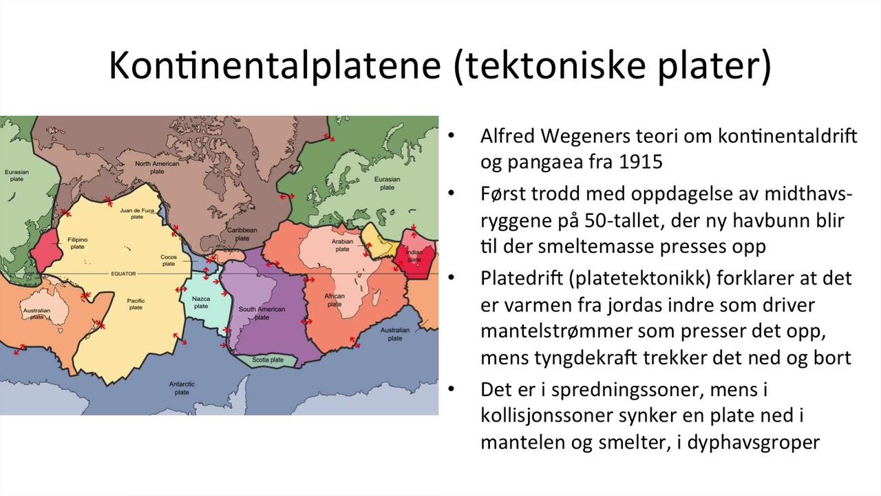 Geografi - Jordens oppbygging og platedrift