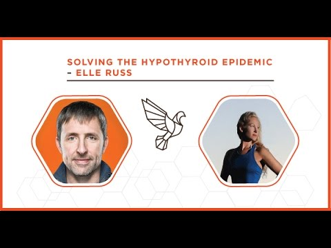Solving the Hypothyroid Epidemic with Elle Russ