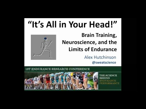 It's all in your head! Brain Training, Neuroscience and Endurance Performance