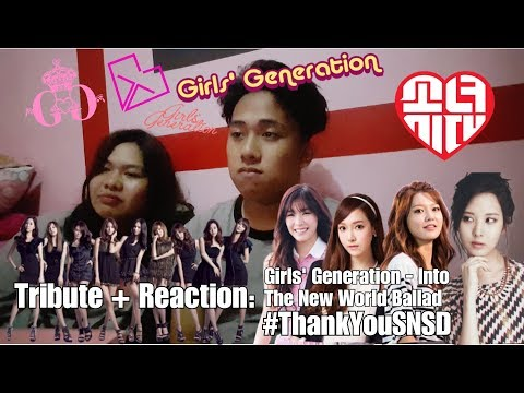 TRIBUTE + REACTION: Girls' Generation - Into The New World Ballad Version #THANKYOUSNSD