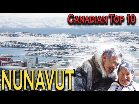 Canadian Top 10: Facts About Nunavut
