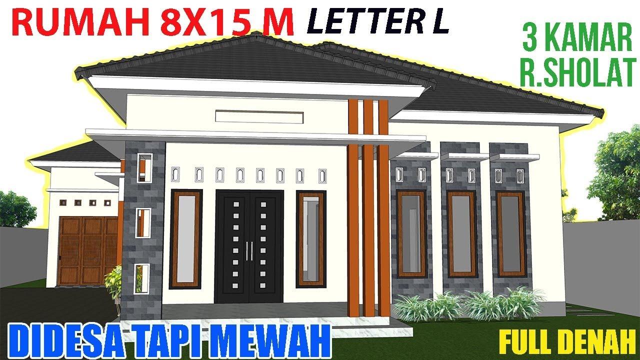 Desain Rumah Modern Minimalis Denah Ukuran 8x15 Meter 1 Lantai 3 Kamar Tidur Leter L Youtube Youtube