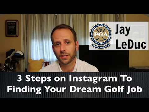 3 Steps To Finding Your Dream Golf Job