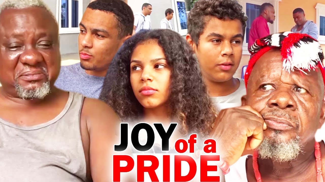 Download JOY OF A PRIDE Complete Movie - 2020 Latest Nigrian Nollywood Movie Full HD