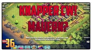 Let´s Play Clash of Clans #36 [GER] | Knapper Clankrieg! Mauern oder Buildings? | Vicevice
