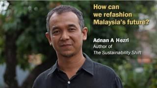 Sustainability: How to refashion Malaysia's future?