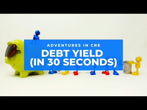 How to Calculate Debt Yield - 30 Second CRE Tutorials