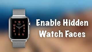 How to Use HIDDEN Watch Faces on Apple Watch - Unlock Hermes and Nike+ watch faces - Billy Ellis