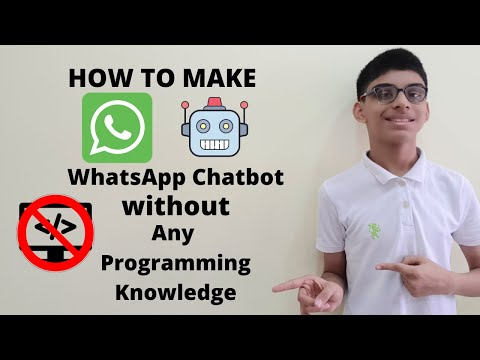How To Make A WhatsApp Chatbot For Free