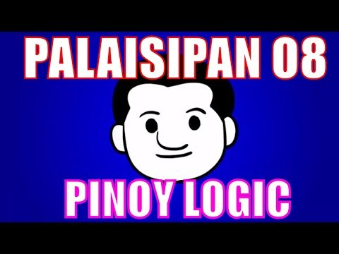 Palaisipan 08 Pinoy Logic