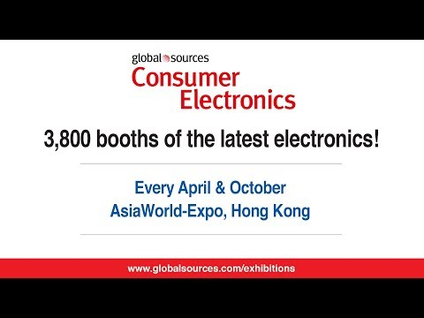 Global Sources Consumer Electronics show highlights (April 2018)