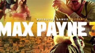 Max Payne 3 Soundtrack - UFE Raid
