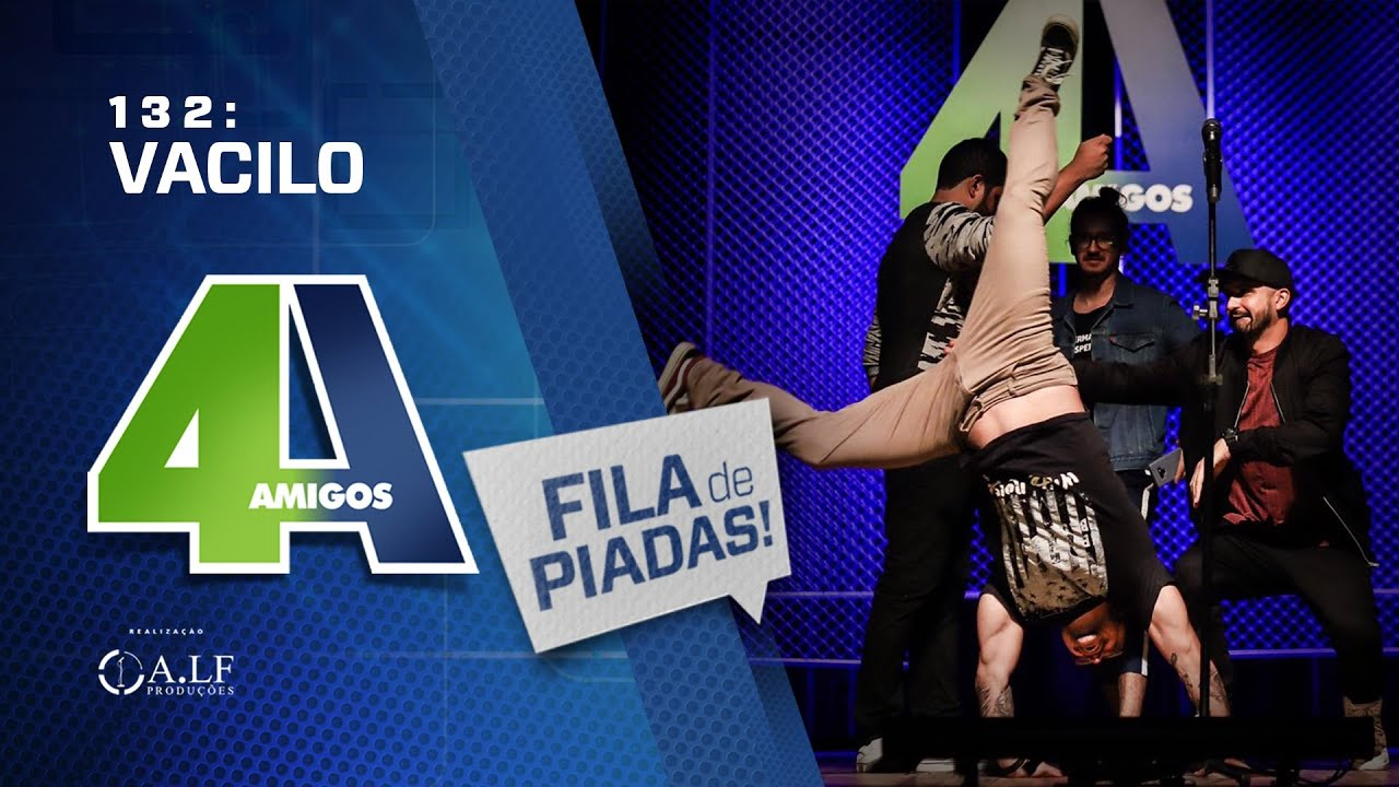 FILA DE PIADAS - VACILO - #132