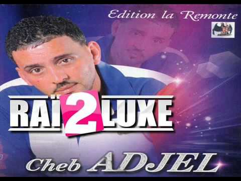 Cheb Adjel  Ga3 ToLba YA3arfouni by nedjmou