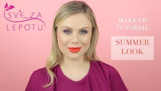Sve za lepotu: Summer Look (TUTORIAL)
