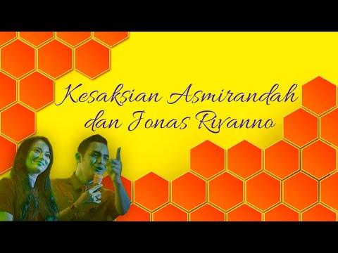 Kesaksian Asmirandah & Jonas Rivanno