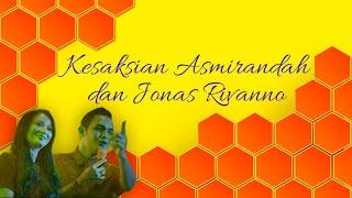 Download lagu Kesaksian AsmirandahJonas Rivanno MP3