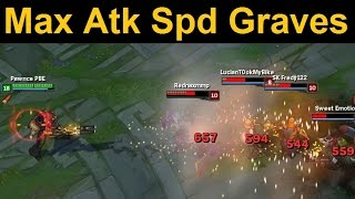 Maximum Attack Speed Graves - Too much smoking makes you slow. Old Man Graves can