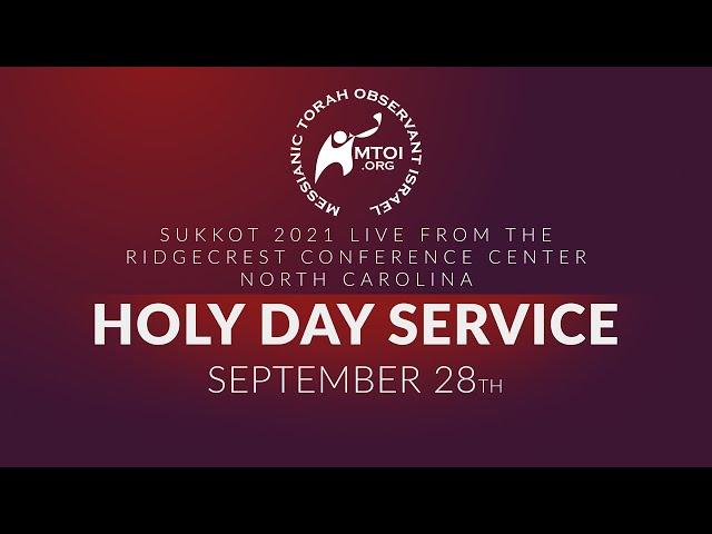 Sukkot 2021 Holy Day Service   9-28-2021