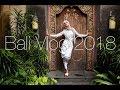 Bali Vlog 2018