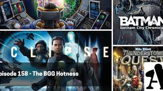 BGA Episode 158 - The BGG Hotness