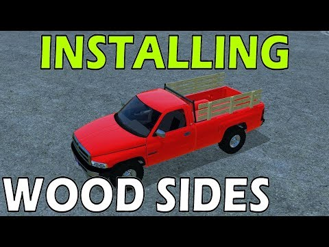 Farming Simulator 17 Modding - Installing Wood Sides On Sec Gen Dodge