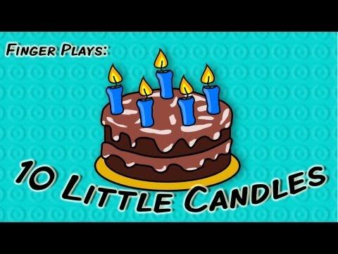 10 Little Candles | finger play songs for children