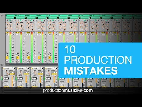 10 Music Production Mistakes To Avoid