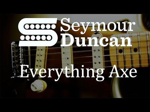 Seymour Duncan Everything Axe set - Guitar pickup demo
