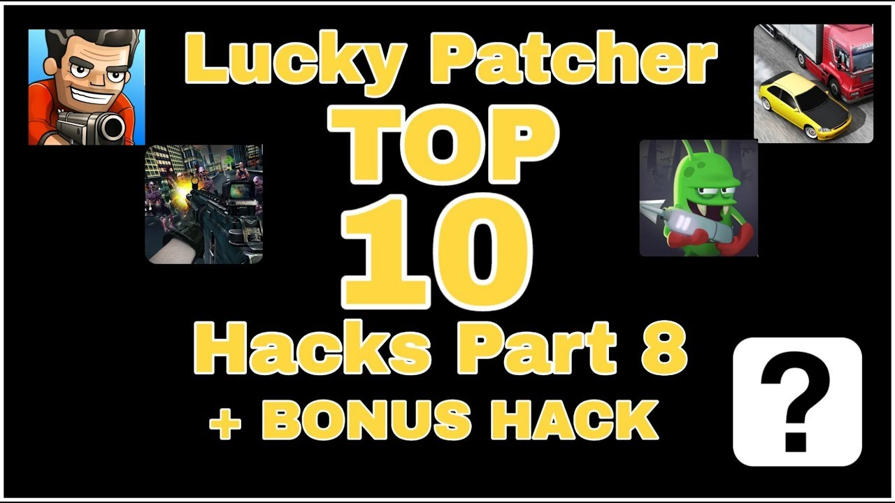 Top 10 Games you can Hack with Lucky Patcher - Part 8