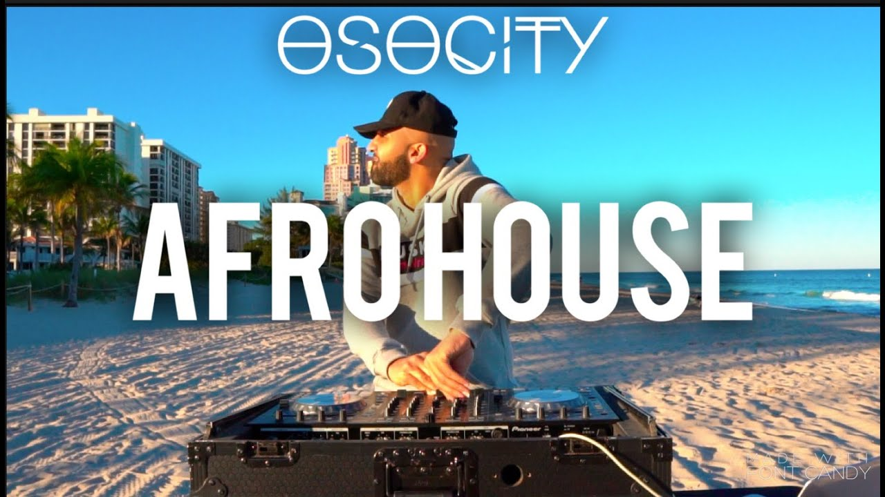 Afro House Mix 2020 | The Best of Afro House 2020 by OSOCITY