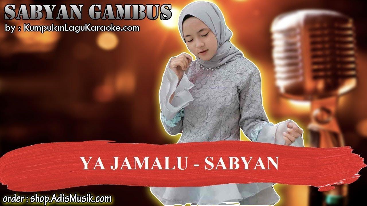 YA JAMALU -  SABYAN GAMBUS Karaoke