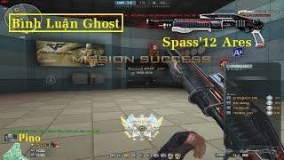 Bình Luận CF | Ghost Mode | Spass'12 Ares | Thục Quá Mạnh - Săn Quá Phê ✔ | *»..Pïñö..«* | Phần 6 |