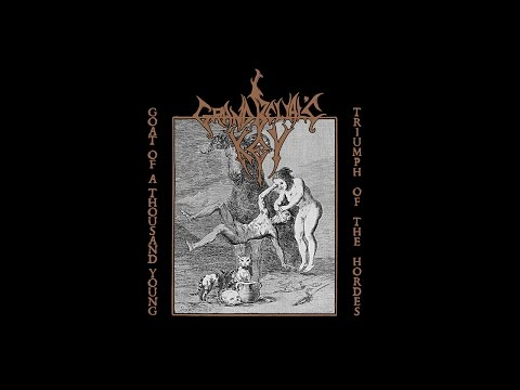 Grand Belial's Key - Goat of a Thousand Young / Triumph of the Hordes